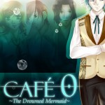 Cafe 0 - the drowned mermaid - Visual Novel in deutsch